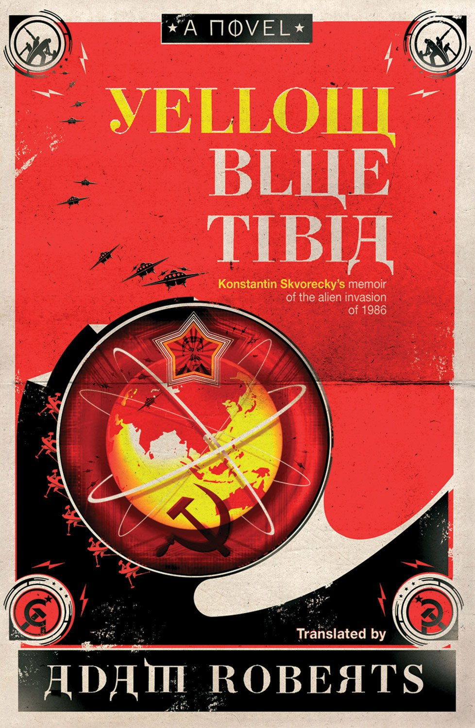Adam Roberts. Yellow Blue Tibia. Изблогов