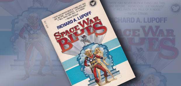 Richard A. Lupoff. Space War Blues. Лидеры мнений